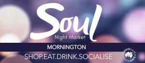 Soul Night Market Mornington